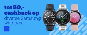 Cashback bij Samsung Smartwatches